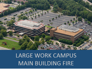 Large Industry Work Campus- Main Building Fire Exercise