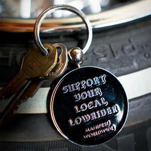 Support Your Local Lowrider Keychain