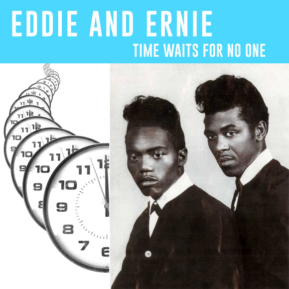 Time Waits For No One by Eddie and Ernie on Mississippi Records