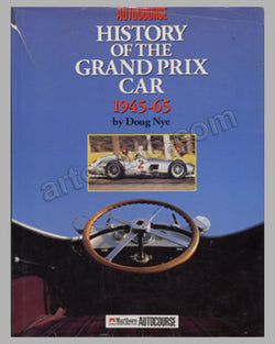The Autocourse History of the Grand Prix Car 1945-65 book