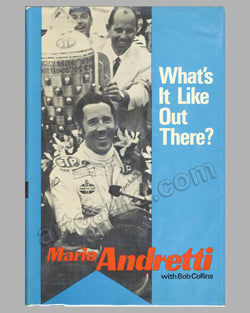 What's It Like Out There? book by Mario Andretti, 1970 1st ed.