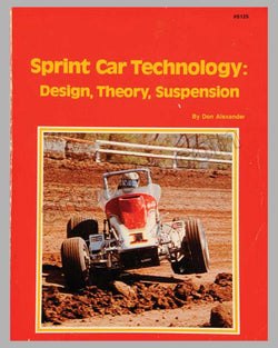 Sprint Car Technology: Design, Theory, Suspension book by D. Alexander