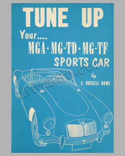 Tune Up Your MGA - MG TD - MG - TF Sports Car book by S. R. Hawe