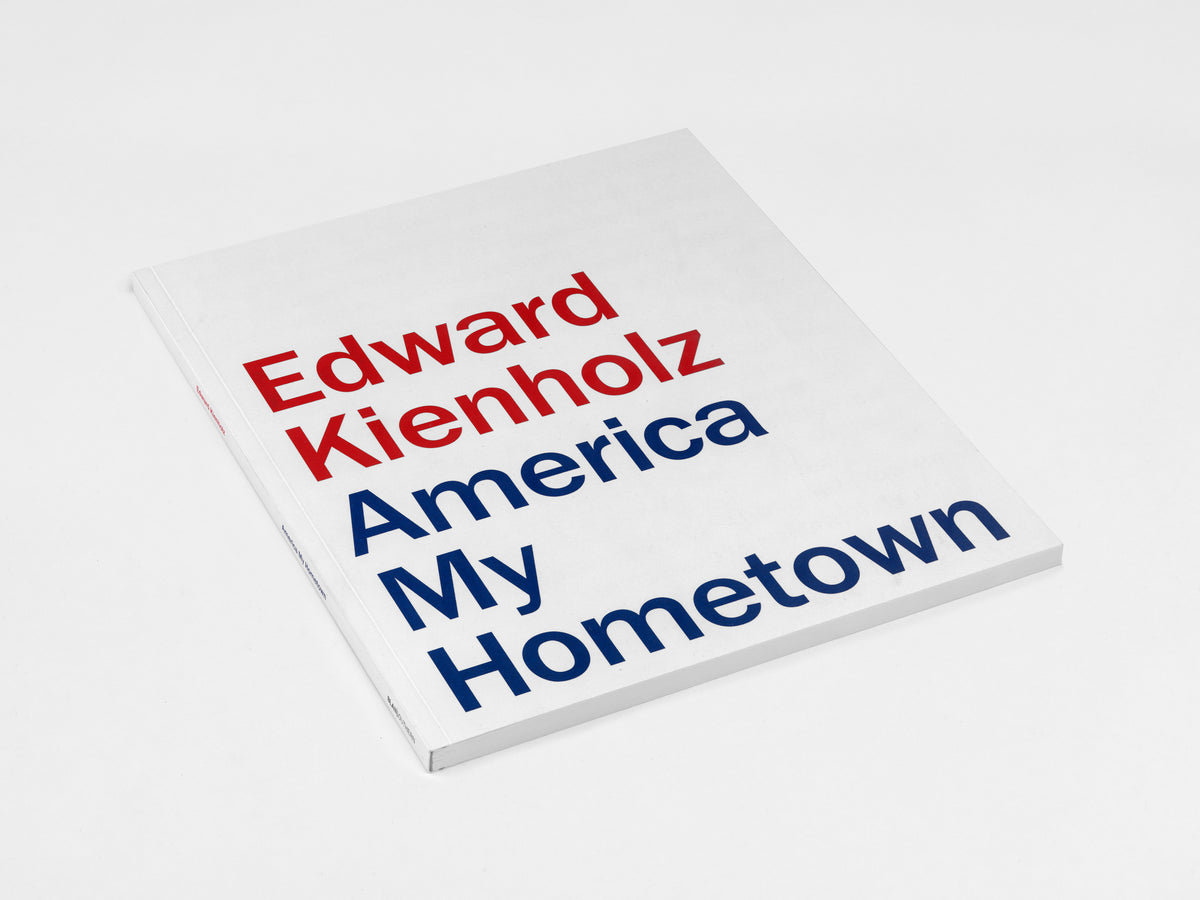 Edward Kienholz, America My Hometown