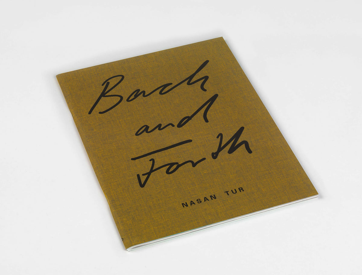 Nasan Tur, 'Back and Forth' Publication