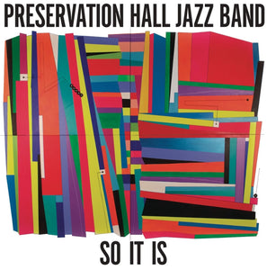 PRESERVATION HALL JAZZ BAND - So It Is (Vinyle)