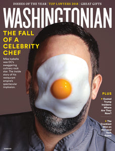 Washingtonian: December 2018 - The Fall of a Celebrity Chef