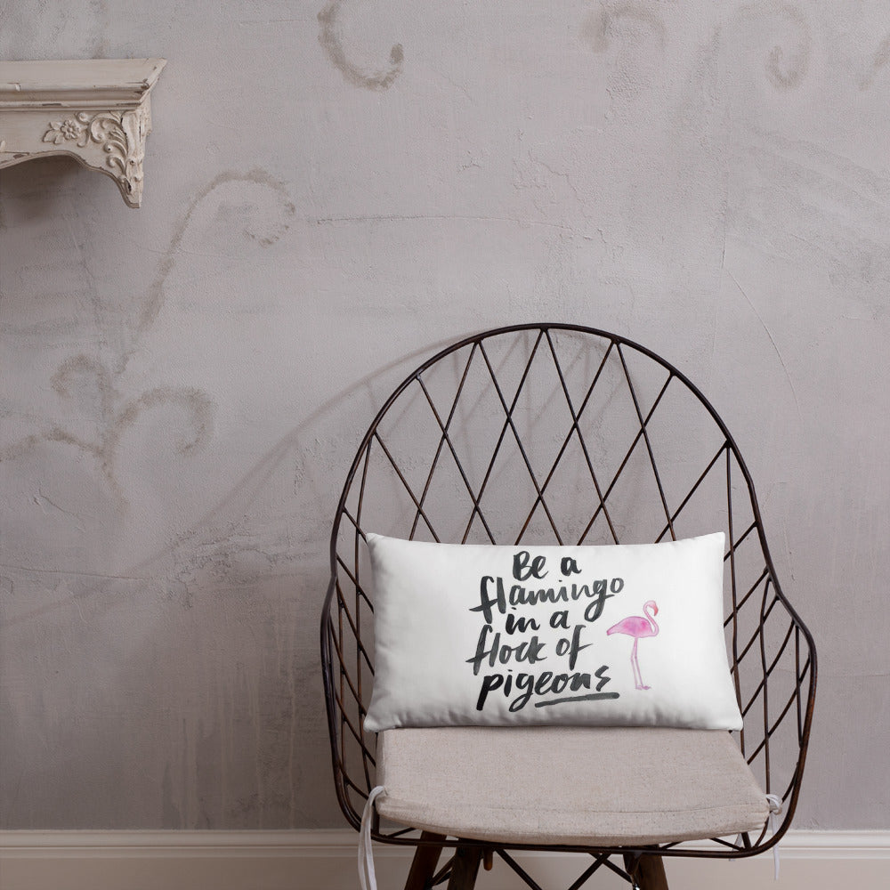 Be a Flamingo among Pigeons pillow, Home decor,  Pillow