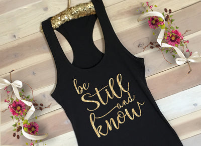 Be Still Womans Christian Racerback Tank - Faith Baby Gifts