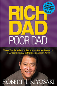 Rich Dad Poor Dad: What The Rich Teach Their Kids About Money, That The Poor And Middle Class Do Not - eBook, ePUB, Mobi, PDF (Fast instant delivery)