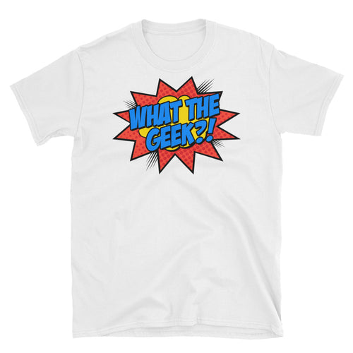 What The Geek T Shirts White What The Nerd T Shirt for Men - FlorenceLand