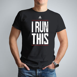 I Run This TShirt