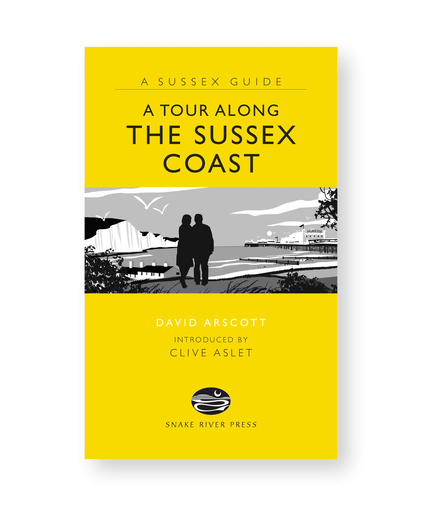 A Sussex Guide: A Tour Along The Sussex Coast