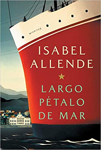 Largo pétalo de mar by Isabel Allende (Junio 4, 2019)