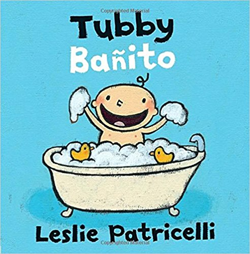 Tubby/Bañito (Leslie Patricelli board books) by Leslie Patricelli (Junio 13, 2017)