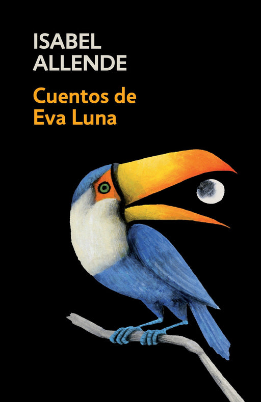 Cuentos de Eva Luna: The Stories of Eva Luna by Isabel Allende (Julio 11, 2017) - libros en español - librosinespanol.com