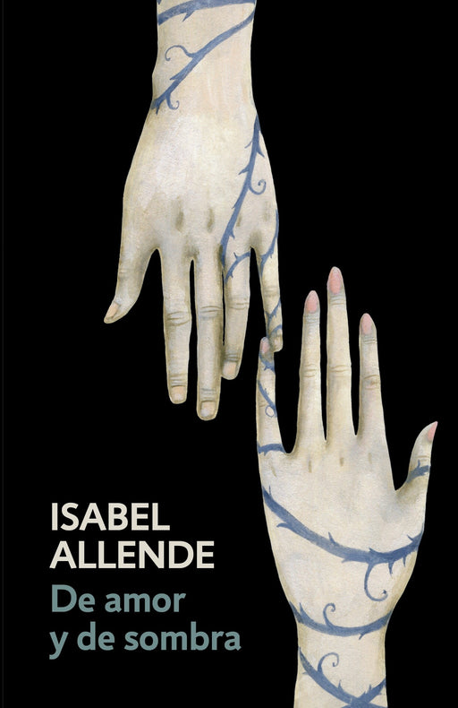 De amor y de sombra: Of Love and Shadows by Isabel Allende (Mayo 2, 2017) - libros en español - librosinespanol.com
