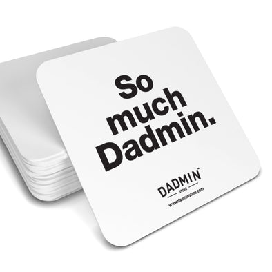 So Much Dadmin Coaster