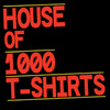 House Of 1000 T Shirts