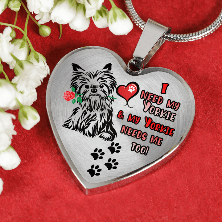 I Need My Yorkie & My Yorkie Needs Me Too with Dog Paw Prints Adjustable Luxury Necklace or Bangle
