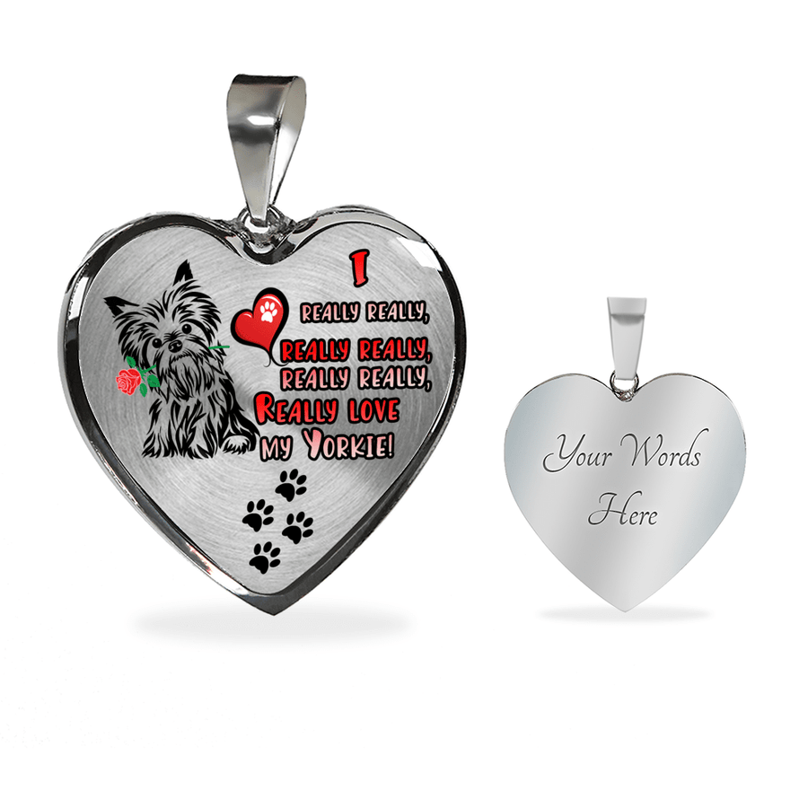 I Really Really Really ... Love My Yorkie with Dog Paw Prints Adjustable Luxury Necklace or Bangle