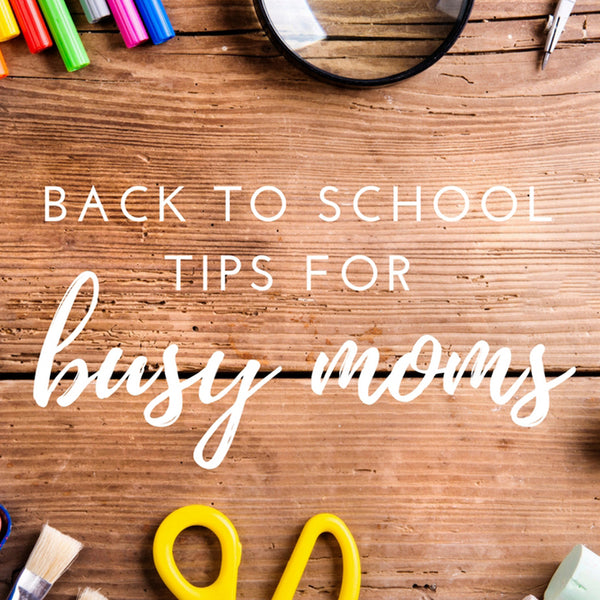 Beat the Back-to-school Blues with These Simple Tips
