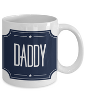 Daddy You're The Star Father's Day Birthday New Dad Coffee Mug Gift for Dads dy - GuysandGirlsGeneral