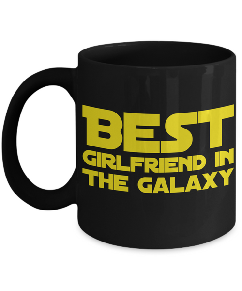 Star Wars Best Girlfriend in Galaxy Black Coffee Mug Gift Girl Best Ever Starwars Fans Fanatics May The Force Be With You Girl Friend