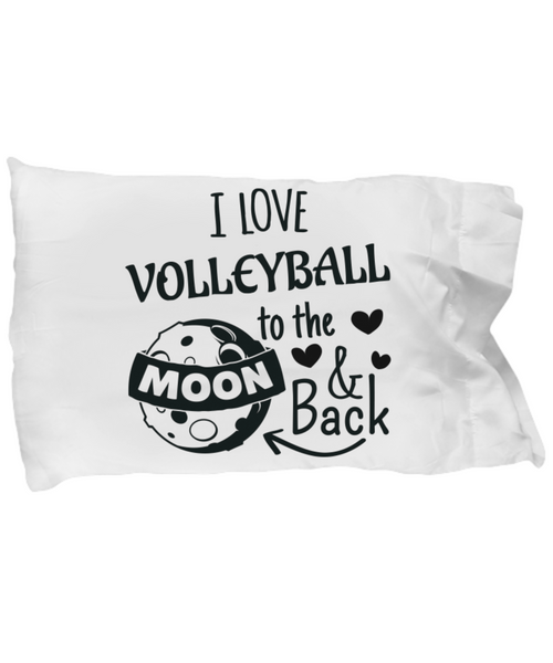 Volleyball Gift Pillow Case I Love You To The Moon and Back Heart is On That Court Mom Dad Daughter