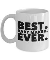 Coffee Mug For Favorite Baby Maker Mom- Pregnancy Gift Mother Wife Sister Friend Girlfriend Mother's Day Birthday Gifts - GuysandGirlsGeneral