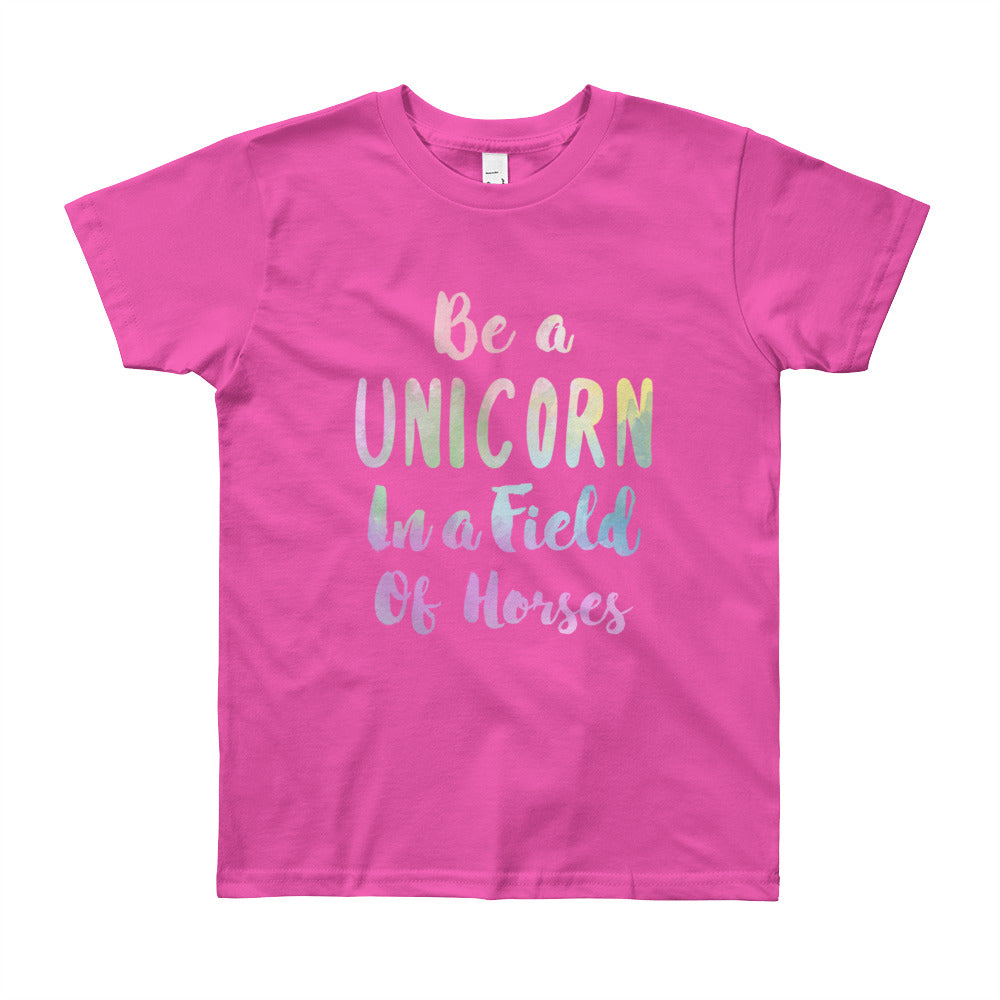 Be a Unicorn In a Field of Horses Kids Tee
