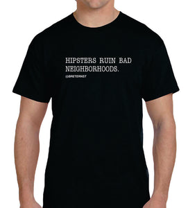 Hipsters Ruin Bad Neighborhoods and Video Download Combo