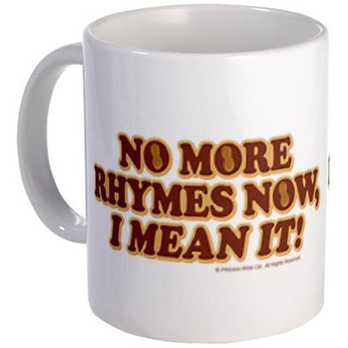 No More Rhymes Mug