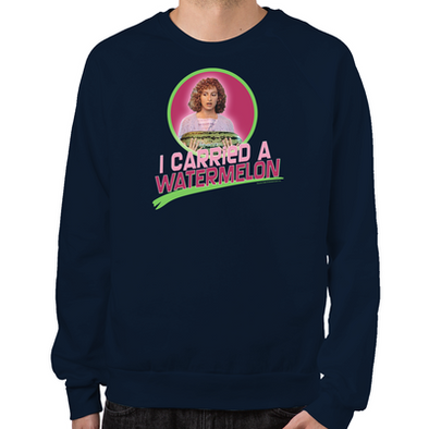 Dirty Dancing I Carried a Watermelon Sweatshirt