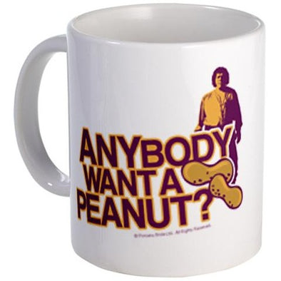 Anybody Want A Peanut? Mug