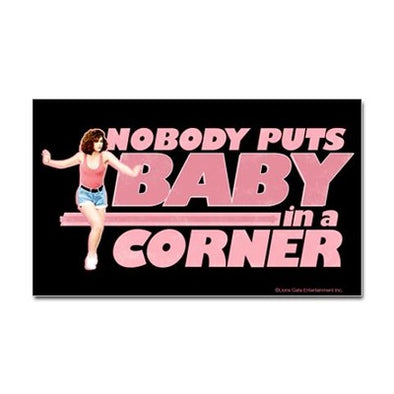 Dirty Dancing Nobody Puts Baby in a Corner Sticker