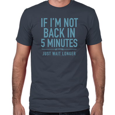 Back in Five Minutes Fitted T-Shirt