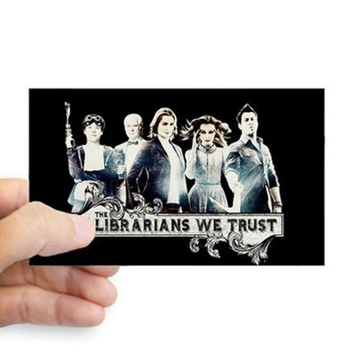 In The Librarians We Trust Sticker
