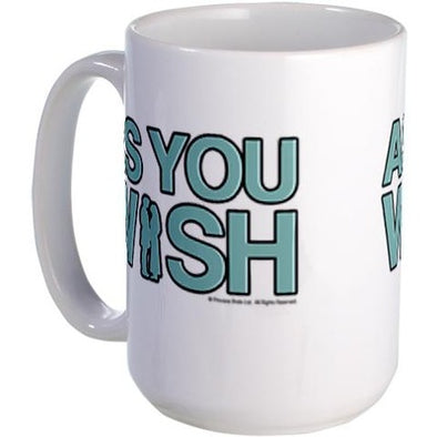 As You Wish Large Mug