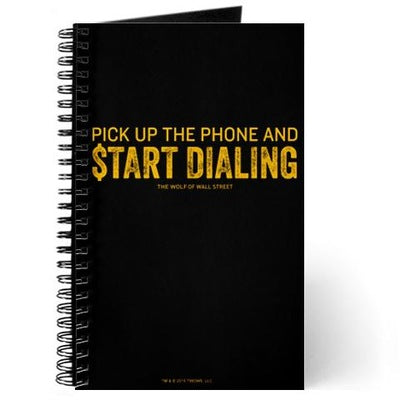 Wolf of Wall Street Pick Up the Phone Journal