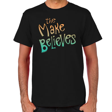 The Make Believes T-Shirt