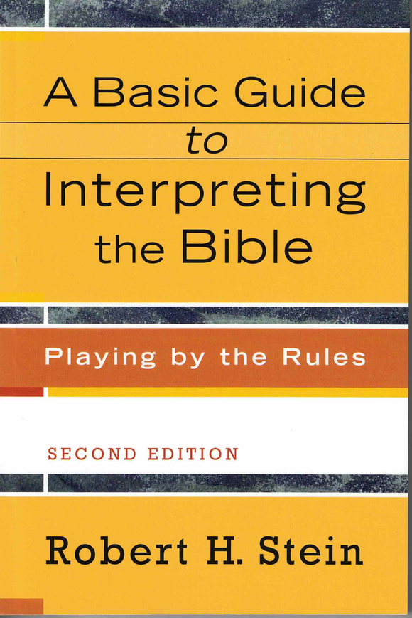 A Basic Guide to Interpreting the Bible