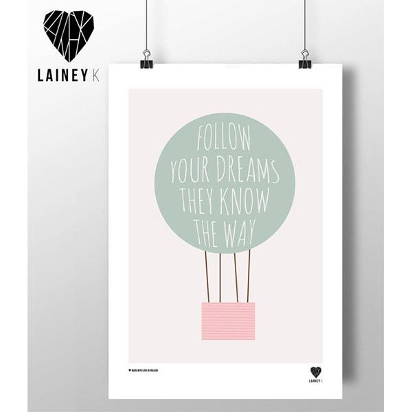 Follow Your Dreams PRINT by LaineyK