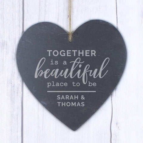 Personalised Together Is A Beautiful Place To Be Large Slate Heart Decoration from Pukkagifts.uk