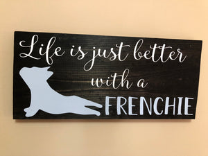 Life is just better with a Frenchie