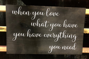 When you love what you have....