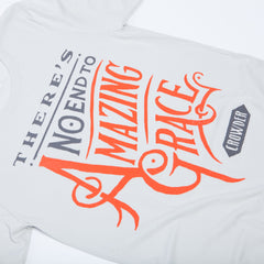 "Silver Crowder t-shirt that reads ""There's No End to Amazing Grace"" in gray and orange."