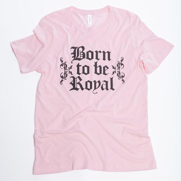 "David Crowder Pink T-shirt Reads ""Born To Be Royal"" In Black Text."