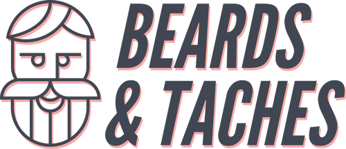 Beards & Taches