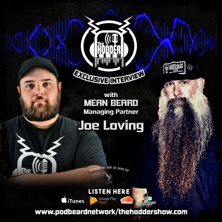 MEAN BEARD - The Hodder Show exclusive interview with MEAN BEARD Managing Partner Joe Loving talking about beard tips, beard products, MEANest BEARD Worldwide Contest, Great American Beard & Moustache Championship & more!